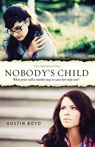 9780310328193: Nobody's Child (The Pandora Files)