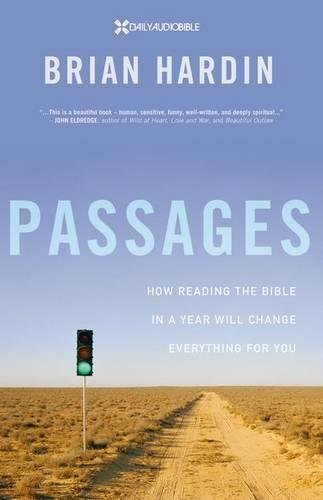 Passages: How Reading the Bible in a: Hardin, Brian