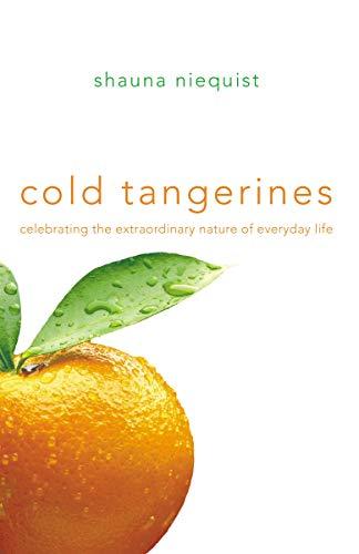 9780310329305: Cold Tangerines