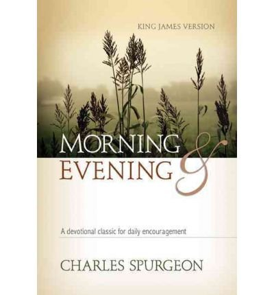 9780310329411: Morning and Evening: Classic KJV Edition