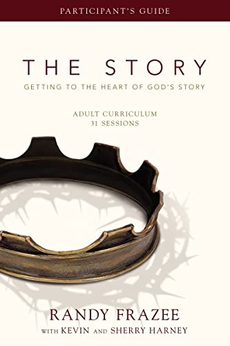 9780310329534: The Story Adult Curriculum Participant's Guide: Getting to the Heart of God's Story
