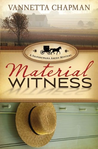 9780310330455: Material Witness (A Shipshewana Amish Mystery)