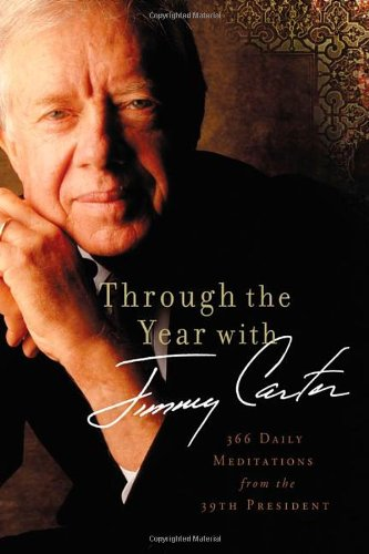 9780310330486: Through the Year with Jimmy Carter: 366 Daily Meditations from the 39th President