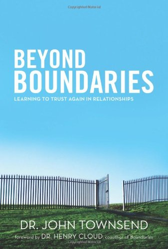 9780310330493: Beyond Boundaries: Learning to Trust Again in Relationships