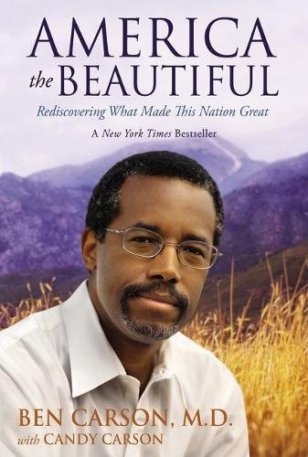 9780310330714: America the Beautiful: Rediscovering What Made This Nation Great