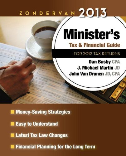 9780310330882: Zondervan 2013 Minister's Tax and Financial Guide: For 2012 Tax Returns (Zondervan Minister's Tax and Financial Guide)