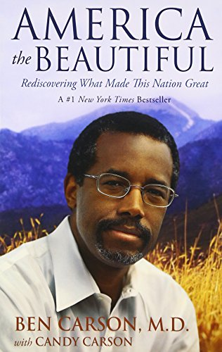 9780310330912: America the Beautiful: Rediscovering What Made This Nation Great