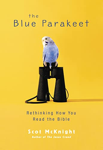 9780310331667: The Blue Parakeet: Rethinking How You Read the Bible