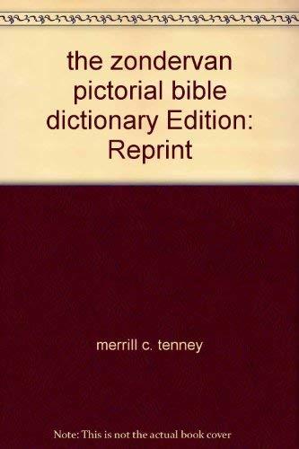 9780310331704: The Zondervan Pictorial Bible Dictionary