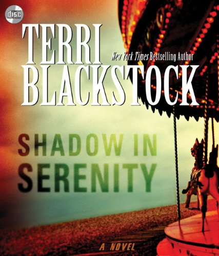 Shadow in Serenity: Blackstock, Terri