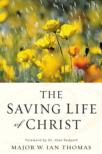The Saving Life of Christ: Major W. Ian