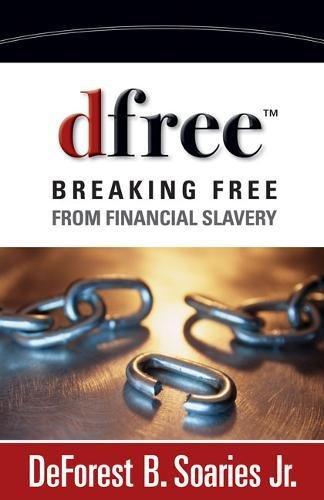 9780310333142: dfree: Breaking Free from Financial Slavery