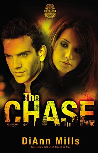 9780310333173: The Chase: A Novel (Crime Scene: Houston)