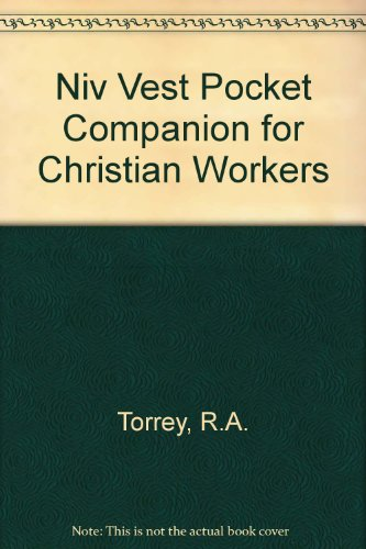 Niv Vest Pocket Companion for Christian Workers: Torrey, R.A.