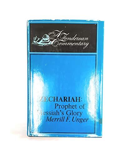 9780310334200: Zechariah: Prophet of Messiah's Glory