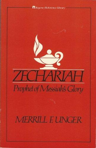 9780310334217: Zechariah: Prophet of Messiah's Glory