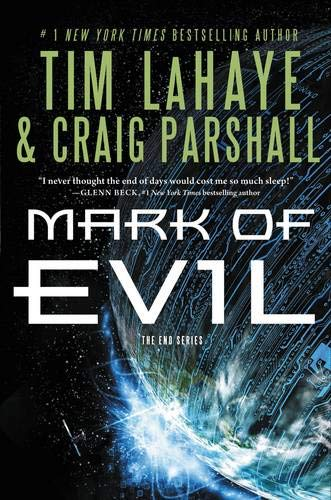 9780310334644: Mark of Evil (The End Series)