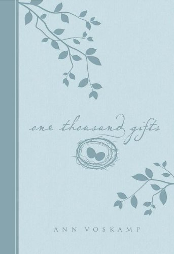 9780310334859: One Thousand Gifts: A Dare to Live Fully Right Where You Are