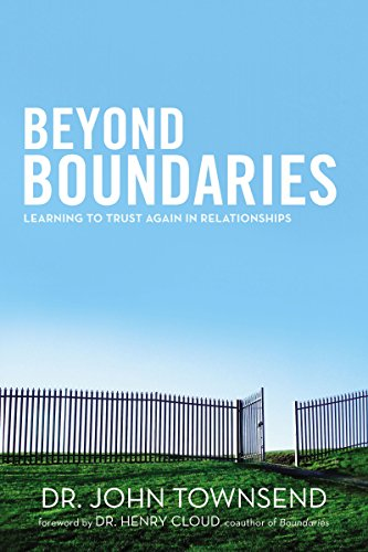 9780310335047: Beyond Boundaries: Learning to Trust Again in Relationships