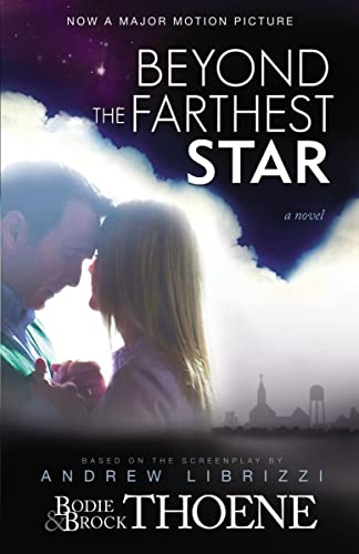 Beyond the Farthest Star: Thoene, Bodie and