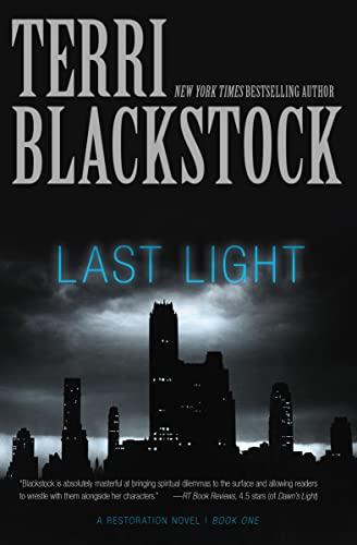 9780310337782: Last Light (A Restoration Novel)