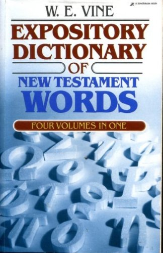 9780310337812: Expository Dictionary of New Testament Words