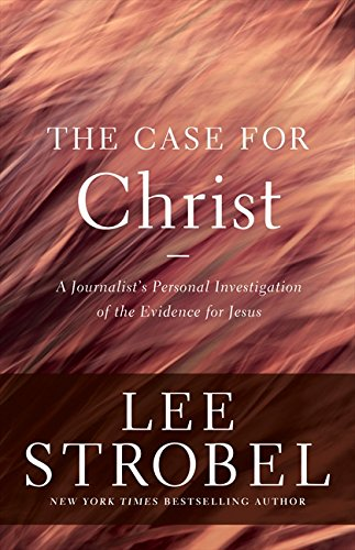 9780310339304: The Case for Christ: A Journalist's Personal Investigation of the Evidence for Jesus (Case for ... Series)