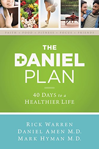 9780310339434: The Daniel Plan: 40 Days to a Healthier Life
