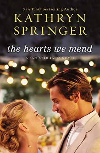 9780310339724: The Hearts We Mend (A Banister Falls Novel)