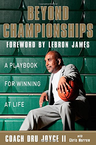9780310340522: Beyond Championships: A Playbook for Winning at Life