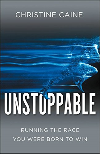 9780310341178: Unstoppable: Running the Race You Were Born to Win