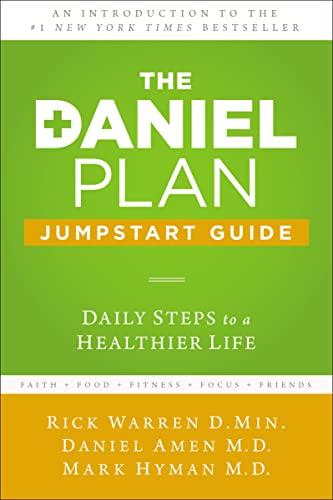 The Daniel Plan Jumpstart Guide: Daily Steps: Warren, Rick/ Amen,