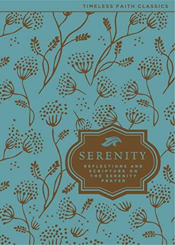 The Serenity Prayer: Zondervan