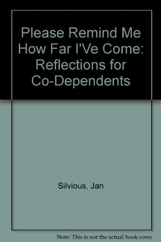 9780310343417: Please Remind Me How Far I've Come: Reflections for Codependents (Lifelines for Recovery)