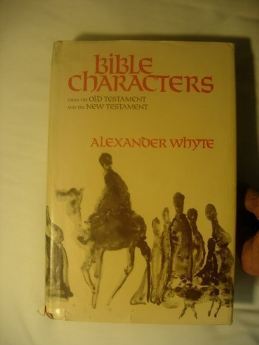 9780310344100: Whyte's Bible Characters: From the Old Testament & the New Testament (v. 1)