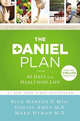 9780310344292: The Daniel Plan: 40 Days to a Healthier Life