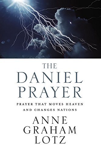 9780310345442: The Daniel Prayer: Prayer That Moves Heaven and Changes Nations