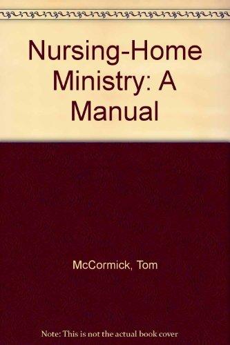 9780310345718: Nursing-Home Ministry: A Manual