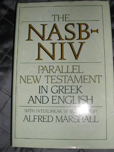 9780310346708: Nasb-Niv: Parallel New Testament in Greek and English With Interlinear Translation (English and Ancient Greek Edition)