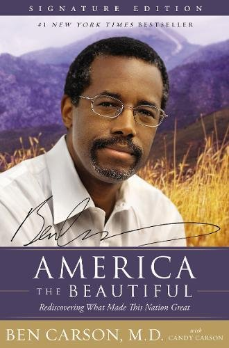 9780310347095: America the Beautiful Signature Edition: Rediscovering What Made This Nation Great