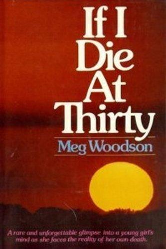 9780310348504: If I Die at Thirty
