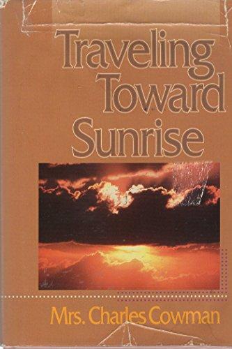 9780310353904: Traveling Toward Sunrise (Streams in the Desert)