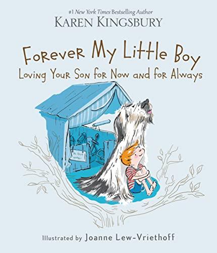 Forever My Little Boy: Kingsbury, Karen