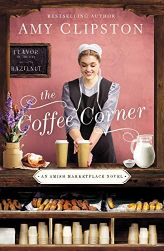 The Coffee Corner: Clipston, Amy