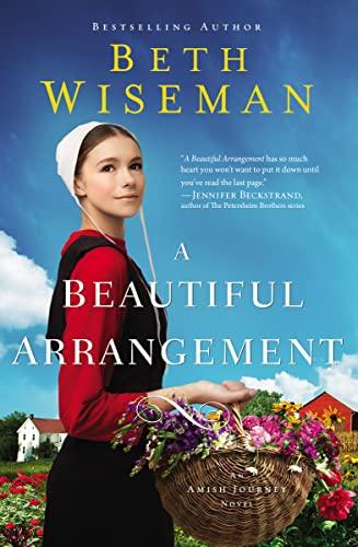 9780310357179: Beautiful Arrangement: 3 (An Amish Journey Novel)