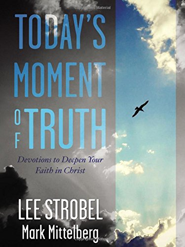 9780310359401: Today's Moment of Truth: Devotions to Deepen Your Faith in Christ