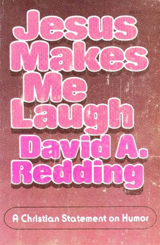 9780310362517: Jesus Makes Me Laugh With Him: A Christian Statement on Humor