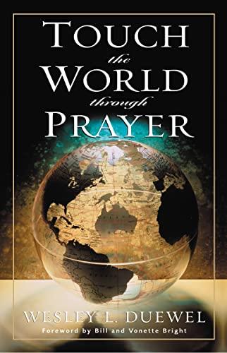 9780310362715: Touch the World Through Prayer
