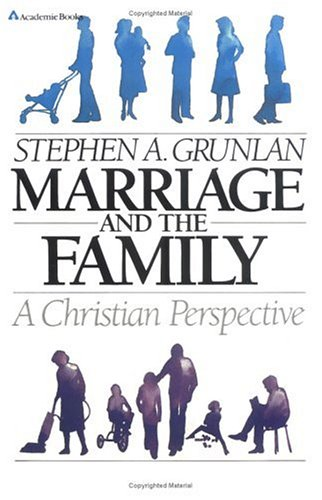 9780310363415: Marriage and Family: A Christian Perspective