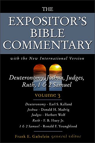 9780310364504: Deuteronomy, Joshua, Judges, Ruth, 1 and 2 Samuel: Volume 3: With the New International Version: Deuteronomy, Joshua, Judges, Ruth, 1 and 2 Samuel v. 3 (Expositor's Bible Commentary)